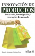 Innovaci�n de productos. Desarrollo, investigaci�n y estrategias de mercado.