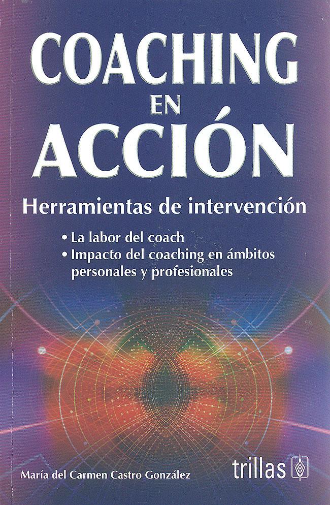 Coaching en acci n herramientas de intervenci n mar a - Maria del carmen castro ...