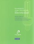 Prevención de riesgos laborales para electricidad. Manual formativo.
