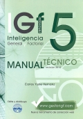 IGF- 5r. Inteligencia General y Factorial renovado. Manual T�cnico Formas A y B.