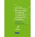 Prevenci�n de riesgos laborales para estructuras met�licas, cerrajer�a y carpinter�a met�lica. Manual formativo.