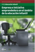 Empresa e iniciativa emprendedora en el ámbito de la educación infantil. Servicios socioculturales y a la comunidad. CFGS. Educación infantil