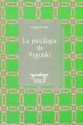 La psicolog�a de Vygotsky.