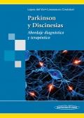 Parkinson y Discinesias. Abordaje diagnóstico y terapéutico.