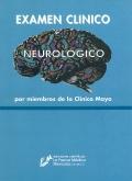 Examen cl�nico neurol�gico por miembros de la cl�nica Mayo
