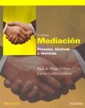 Mediaci�n. Proceso, t�cticas y t�cnicas.