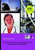Capacitaci�n para el desempe�o de las funciones de nivel b�sico y prevenci�n de riesgos laborales espec�ficos en las actividades sanitarias.