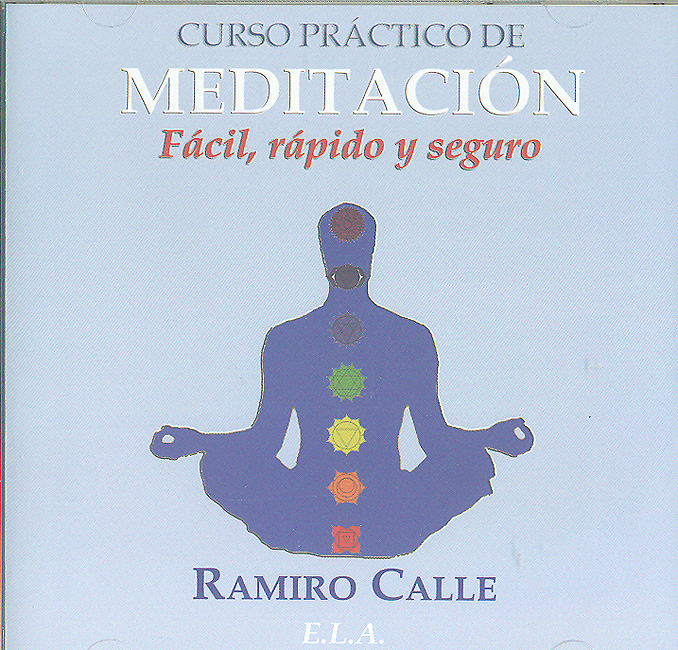 CURSO PRáCTICO DE MEDITACIóN. FáCIL, RáPIDO Y SEGURO. ( CD