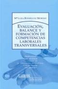 Evaluaci�n, balance y formaci�n de competencias laborales transversales.