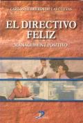 El directivo feliz. Management positivo.