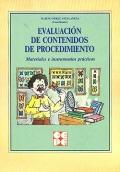 Evaluaci�n de contenidos de procedimiento. Materiales e instrumentos pr�cticos.