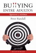Bulling entre adultos. Agresores y victimas.