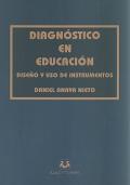 Diagn�stico en educaci�n. Dise�o y uso de instrumentos.