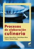 Procesos de elaboraci�n culinaria.