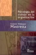 Psicología del trabajo en la organización.