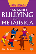 Sanando bullying con metaf�sica