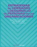 Estrategias de liderazgo y desarrollo de personas en las organizaciones.