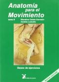 Anatomía para el movimiento. Bases de ejercicios