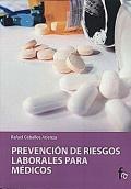 Prevenci�n de Riesgos Laborales para M�dicos.