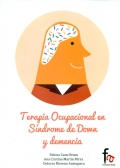 Terapia ocupacional en s�ndrome de down y demencia.