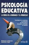 Psicología educativa. La ciencia de la enseñanza y el aprendizaje.