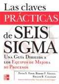 Las claves pr�cticas de seis sigma. Una gu�a dirigida a los equipos de mejora de procesos.