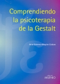 Comprendiendo la psicoterapia de la Gestalt.