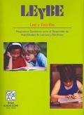 LEyBE. Lee y escribe. Programas gen�ricos para el desarrollo de habilidades de lectura y escritura.