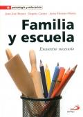 Familia y escuela. Encuentro necesario.