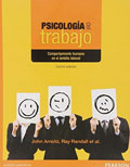 Psicolog�a del trabajo. Comportamiento humano en el �mbito laboral