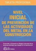 Nivel inicial de prevención de las actividades del metal en la construcción: tarjeta profesional