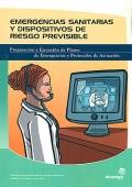 Emergencias sanitarias y dispositivos de riesgo previsible. Preparaci�n y ejecuci�n de planes de emergencias y protocolos de actuaci�n.
