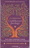 Constelaciones familiares.Gu�a para conocer y sanar las relaciones en el n�cleo familiar