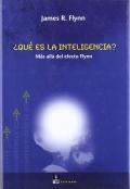 � Qu� es la inteligencia ?. M�s all� del efecto Flynn.