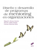 Diseño y desarrollo de programas de mentoring en organizaciones.