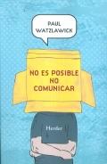 No es posible no comunicar.