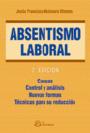 Absentismo laboral. Causas. Control y an�lisis. Nuevas formas. T�cnicas para su reducci�n.