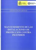 Cuestionarios. Mantenimiento de las instalaciones de protecci�n contra incendios.