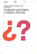 Evaluaci�n psicol�gica: modelos y t�cnicas.