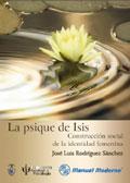 La psique de Isis. Construcción social de la identidad femenina