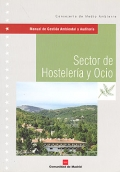 Manual de Gesti�n Ambiental y Auditor�a. Sector de Hosteler�a y Ocio.