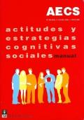 AECS, Actitudes y Estrategias Cognitivas Sociales (Juego completo)