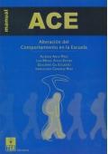 ACE, Alteración del comportamiento en la escuela.