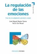 La regulación de las emociones. una vía a la adaptación personal y social