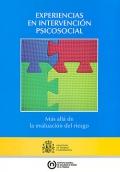 Experiencias en intervención psicosocial. Más allá de la evaluación del riesgo.