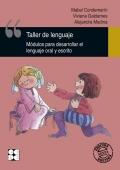 Taller de Lenguaje 1. Módulos para desarrollar el lenguaje oral y escrito.