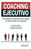 Coaching ejecutivo. Una opción práctica para lograr el desarrollo personal