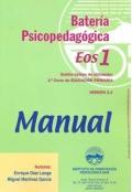 Batería Psicopedagógica EOS-1. ( Manual + Cuadernillo ).