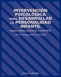 Intervención Psicológica para Desarrollar la Personalidad Infantil. Juego, conducta prosocial y creatividad