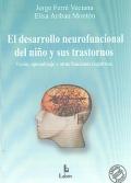 El desarrollo neurofuncional del niño y sus trastornos.